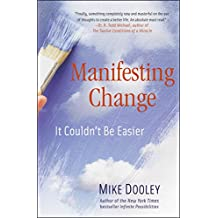 Manifesting Change: It Couldn't Be Easier (English Edition)