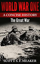 World War One: A Concise History - The Great War (English Edition)