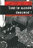 Tout le monde descend ! : Recueil de nouvelles du neuvième concours La Noiraude - La Fureur du Noir