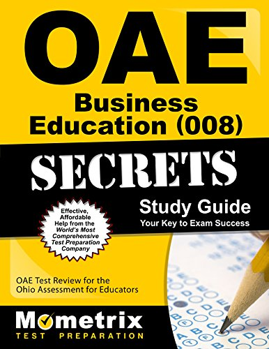 Oae Business Education (008) Secrets Study Guide: Oae Test Review for the Ohio Assessments for Educators - Guide Oae-study
