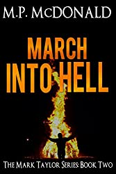 March Into Hell: (A Psychological Thriller) (The Mark Taylor Series Book 2) (English Edition)