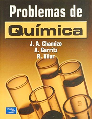 Problemas de Quimica por Jose A. Chamizo