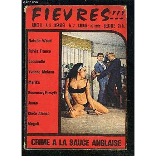 FIEVRES!!! MENSUEL N°6- année II- CRIME A LA SAUCE ANGLAISE- ITALIAN SECRET SERVICE- LUNE RAISON DE VIVRE- BRIME A LA SAUCE ANGLAISE- LES BILLES CIGARREES...
