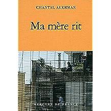 Ma mère rit (Traits et portraits) (French Edition)