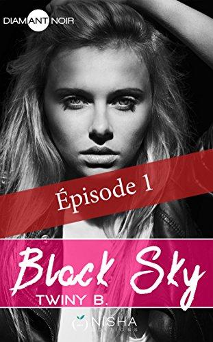 Couverture du livre Black Sky - épisode 1