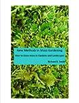 New Methods in Moss Gardening (Englis...