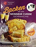 Backen mit der Monsieur Cuisine Küchenmaschine