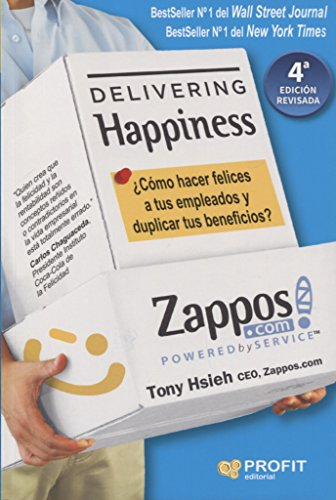 Delivering Happiness por Tony Hsieh