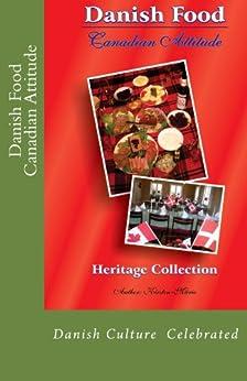 Danish Food Canadian Attitude by [Wohlgemuth, Kirsten]