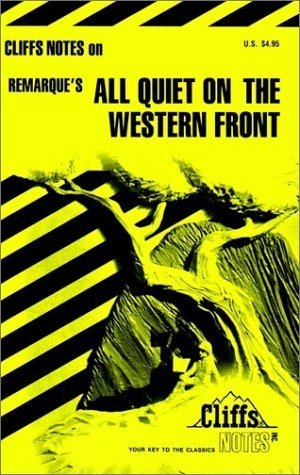CliffsNotes on Remarque's All Quiet On The Western Front by Mary Ellen Snodgrass (1965-11-12)