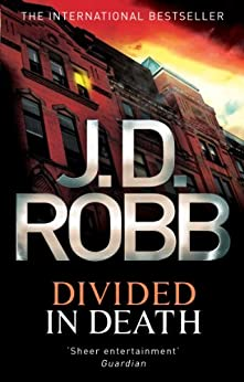 Divided In Death: 18 by [Robb, J. D.]