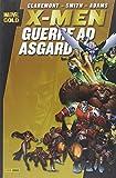 Guerre ad Asgard. X-Men