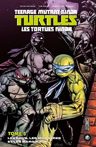 Les fous, les monstres et les marginaux: Les Tortues Ninja ...