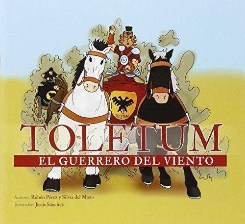 Toletum. El guerrero del viento por Rubénpérez