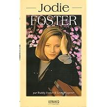 JODIE FOSTER, L'ENFANCE