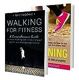 Walking & Running: 2 Book Boxset: Walking & Running for Fitness (Walking & Running for Fitness, Jogging for Beginners, Health and Fitness 1)