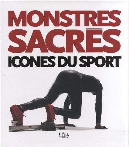 Monstres sacrés, icônes du sport