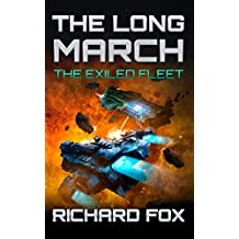 The Long March (The Exiled Fleet Book 2) (English Edition)