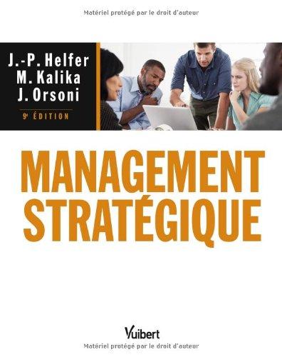 Management stratégique - 9e édition
