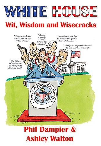 White House Wit, Wisdom and Wisecracks