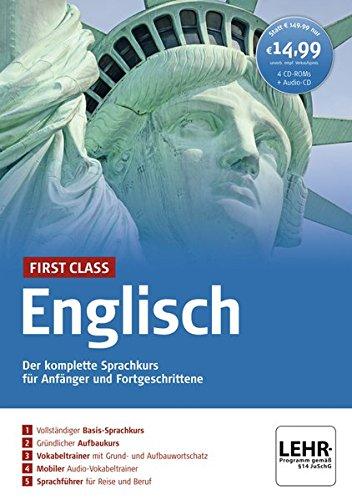 First Class Englisch. Paket: 4 CD-ROMs + Audio-CD: Der komplette Sprachkurs für Anfänger und...