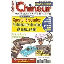 LE CHINEUR N° 101 MARS 2006 (Les voitures miniatures ; Les bijoux anciens ; Photographie: enrichir sa collection)