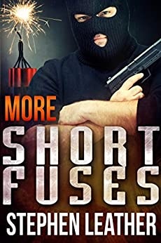 More Short Fuses (Four Short Stories) by [Leather, Stephen]