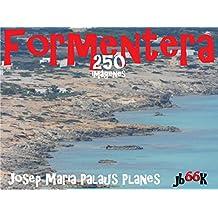 Formentera (250 imágenes)  (Spanish Edition)