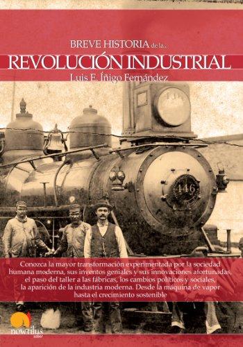 Descargar Libro Breve historia de la Revolución industrial de Luis E. Íñigo Fernández