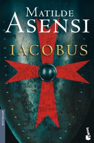 Iacobus (Biblioteca Matilde Asensi) por Matilde Asensi