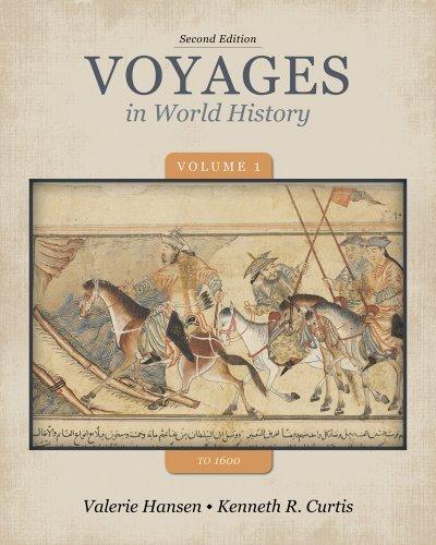 Voyages in World History, Volume 1 to 1600 by Valerie Hansen (2013-01-01)
