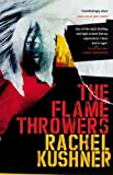 'The Flamethrowers' von Rachel Kushner