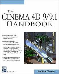 Cinema 4D 9/9.1 Handbook (Charles River Media Graphics)