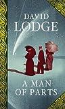 A Man of Parts by David Lodge (2011-03-31) - David Lodge
