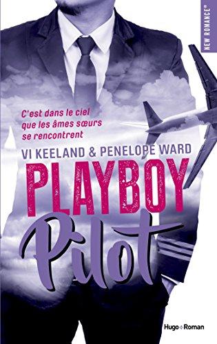 Playboy pilot (New romance) par [Keeland, Vi, Ward, Penelope]