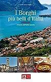 Scarica Libro I borghi piu belli d Italia Il fascino dell Italia nascosta (PDF,EPUB,MOBI) Online Italiano Gratis