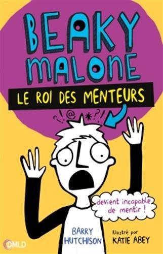 Beaky Malone, le roi des menteurs T1