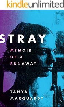 Stray: Memoir of a Runaway (English Edition)