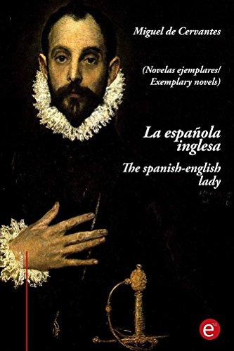 La española inglesa/The spanish-english lady: (edición bilingüe/bilingual edition) (Narrativa74) por Miguel de Cervantes