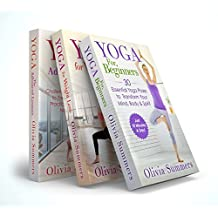 Yoga Mastery Box Set #1: Yoga for Beginners, Weight Loss and The Advanced Lessons (Including 65 Yoga Poses) (English Edition)