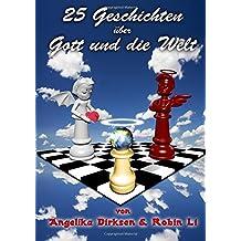 25 Geschichten ueber Gott und die Welt.