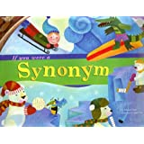 If You Were a Synonym (Word Fun (Paperback))