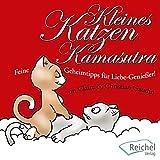 Kleines Katzen-Kamasutra: Feine Geheimtipps für Liebe-Genießer! - Claire Gaudin, Christian Gaudin