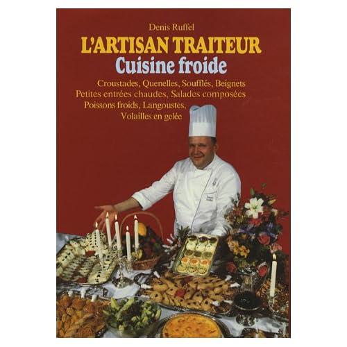 L'artisan traiteur, tome 3. Croustade, quenelle
