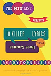 10 Killer Country Song Lyrics: Vol. 4
