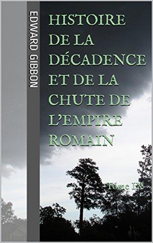Histoire De La Décadence Et De La Chute De L'Empire Romain: Tome IX