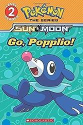 Go, Popplio! (Pokemon, Level 2: Sun & Moon)