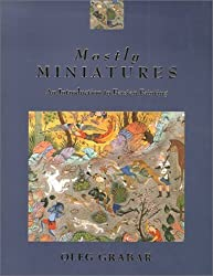 Mostly Miniatures: An Introduction to Persian Painting by Oleg Grabar (2002-01-15)