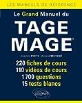 Le Grand Manuel du Tage Mage� 220 Fic...