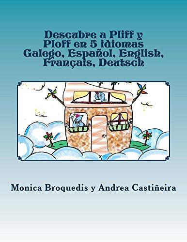 [EPUB] Descubre a pliff y ploff en 5 idiomas: galego, español, english, français, deutsch
